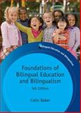 Foundations of Bilingual Education and Bilingualism, Baker, Colin, 1847693555