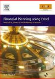 Financial Planning Using Excel : Forecasting, Planning and Budgeting Techniques, Nugus, Sue, 0750663553