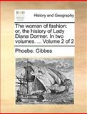 The Woman of Fashion, Phoebe Gibbes, 1170013554
