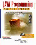 Java Programming for the Internet, Mike Thomas and Donald Ball, 1566043557