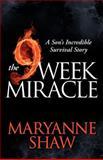 The Nine Week Miracle, Maryanne Shaw, 1614483558
