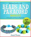 Making Jewelry with Beads and Paracord Bracelets, Janet Evans, 1630223557