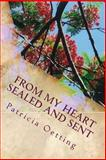 From My Heart Sealed and Sent, Patricia Oetting, 1492783552