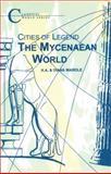 The Mycenaean World, Wardle, K. A. and Wardle, Diane, 1853993557