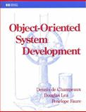 Object-Oriented System Development, De Champeaux, Dennis and Faure, Penelope, 020156355X