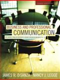 Business and Professional Communication : Plans, Processes, and Performance, DiSanza, James R. and Legge, Nancy J., 0205453554