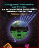 Management, Information and Systems : An Introduction to Business Information Systems, Davis, William S., 0314043551