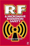 RF and Microwave Radiation Safety, Kitchen, Ronald, 0750643552