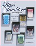 Glass Tumblers, Tom Bredehoft and Neila Bredehoft, 1574323555