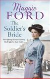 The Soldier's Bride, Maggie Ford, 0091953561