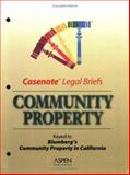 Community Property, Casenotes Publishing Co., Inc. Staff, 0735543569