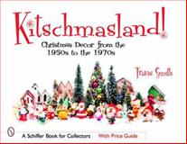 Kitschmasland!, Travis Smith, 0764323563