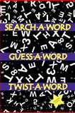 Search a Word, Guess a Word, Twist a Word, Ajasiz Johnson, 1469133563