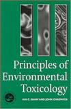 Principles of Environmental Toxicology, Shaw, Ian C. and Chadwick, J., 0748403566