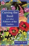 Cursing the Basil, Vivian A. Rich, 0920663567