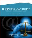 Business Law Today : Text and Summarized Cases - Diverse, Ethical, Online, and Global Environment, Miller, Roger LeRoy and Jentz, Gaylord A., 1133273564
