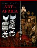A History of Art in Africa, Moncia Blackmun-Visona, 0131833561