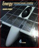 Energy : Principles, Problems, Alternatives, Priest, Joseph, 0201503565