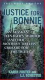 Justice for Bonnie, Karen Foster and I. J. Schecter, 0425273563