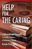 Help for the Caring, Brenda Parris Sibley, 0595253563