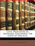 Civil Procedure in Louisian, Charles Thomas Wortham, 114712356X