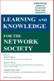 Learning and Knowledge for the Network Society, David Gibson  Editor, Manuel Heiton  Editor, 1557533563