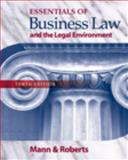 Business Law and the Legal Environment, Mann, Richard A. and Roberts, Barry S., 0324593562