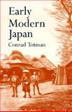 Early Modern Japan, Totman, Conrad, 0520203569