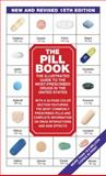 The Pill Book (15th Edition), Harold M. Silverman, 0553593560