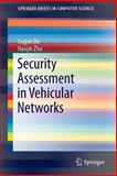 Security Assessment in Vehicular Networks, Du, Suguo and Zhu, Haojin, 1461493560