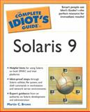Complete Idiot's Guide to Solaris 9, Martin Charles Brown, 0028643569
