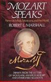 Mozart Speaks, Robert L. Marshall, 0028713567