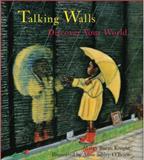Talking Walls, Margy Burns Knight, 0884483568