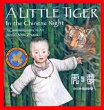 A Little Tiger in the Chinese Night, Song Nan Zhang, 0887763561