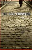 The Way Forward : Discovering the Classic Message of Holiness, LeRoy, Matthew and Summers, Jeremy, 0898273560