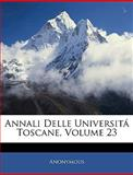 Annali Delle Universitá Toscane, Anonymous, 1144443563