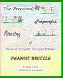The Perpetual, Purposeful, Pointing of Pandora Puckett's Pointer, Peanut Brittle, Donna Finch, 1463773560