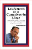 Los Secretos de la Comunicacion Eficaz, Bernardo Jurado, 1494913569
