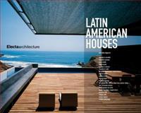 Latin American Houses, Mercedes Daguerre, 1904313566
