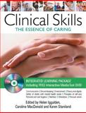 Clinical Skills : The Essence of Caring, Iggulden, Helen and Staniland, Karen, 0335223567