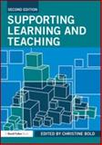 Supporting Learning and Teaching, Bold, Christine, 041558356X