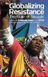 Globalizing Resistance : The State of Struggle, Polet, Francois and Cetri Staff, 0745323561