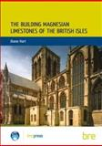 Building Magnesian Limestones of the British Isles, Hart, Diane, 0851253563