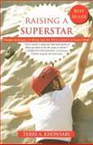 Raising a Superstar, Terri A. Khonsari, 1600373569