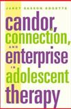 Candor, Connection and Enterprise in Adolescent Therapy, Edgette, Janet Sasson, 0393703568