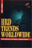 HRD Trends Worldwide : Shared Solutions to Compete in a Global Economy, Phillips, Jack J., 0884153568