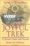 Joyful Trek, Robert H. Williams, 0896723569