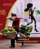 Essentials of Cultural Anthropology, Bailey, Garrick and Peoples, James, 1133603564