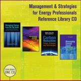 Management and Strategies for Energy Professionals Reference Library CD 9781439853566