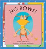 No Bows!, Shirley Smith Duke, 1561453560